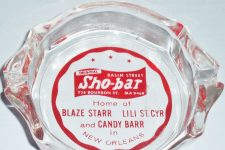 Sho Bar ashtray. Blaze Starr (1932-2015), one of the biggest stars in burlesque, began her notorious affair with Governor Earl K. Long while performing at the Sho Bar.